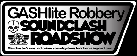 GASHlite soundclash roadshow