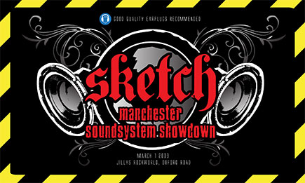 Sketch. Manchester soundsystem showdown